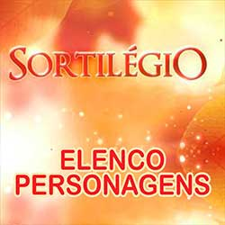 Elenco Personagens Sortilégio