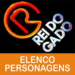 O Rei do Gado Elenco Personagens