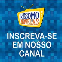 Resumo Novelas BR Canal Youtube