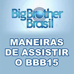 Assistir BBB15 Online Ao Vivo