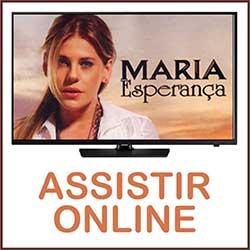 Assistir Maria Esperança Online