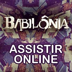 Assistir Novela Babilônia Online