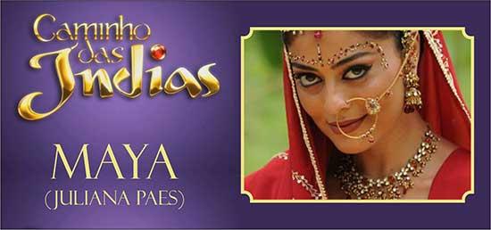 Maya Caminho das Índias