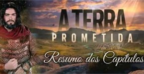 Resumo novela A Terra Prometida