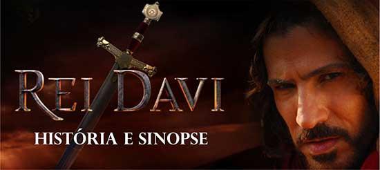 História Sinopse Rei Davi