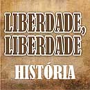 Liberdade Liberdade História Sinopse