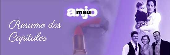 Resumo Capítulos Anjo Mau