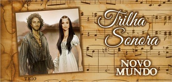 Trilha Sonora Novo Mundo Músicas