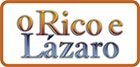 O Rico e o Lázaro
