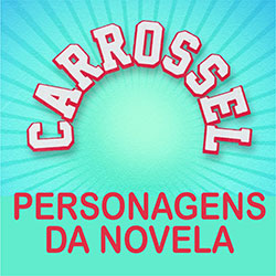 Personagens Carrossel