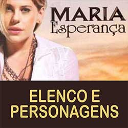 Maria Esperança Elenco Personagens