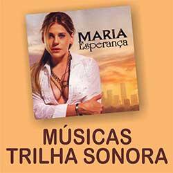 Maria Esperança Músicas Trilha Sonora