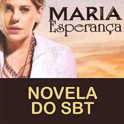 Novela Maria Esperança SBT