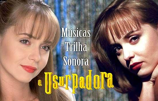 Músicas Trilha Sonora A Usurpadora