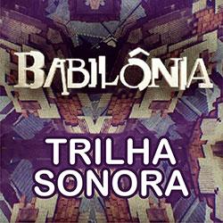 Trilha Sonora Novela Babilônia