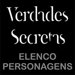 Elenco Personagens Verdades Secretas