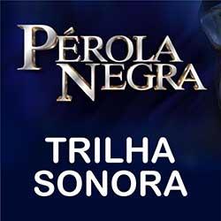 Músicas Trilha Sonora Pérola Negra