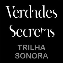 Trilha Sonora Verdades Secretas