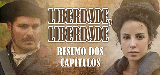 Resumo Novela Liberdade Liberdades