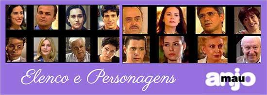 Elenco Personagens Anjo Mau