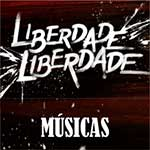 Músicas Liberdade Liberdade