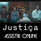Assistir Justiça Online