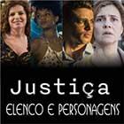 Justiça Elenco Personagens