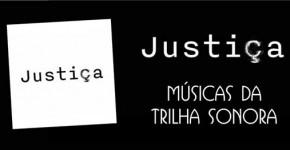 Músicas Trilha Sonora Justiça