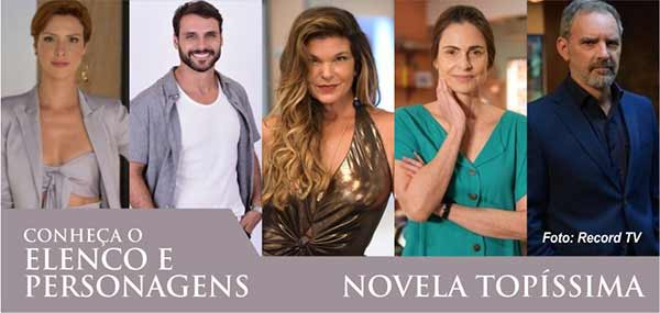 Elenco Personagens Topíssima