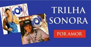 Trilha Sonora Por Amor Nacional Internacional