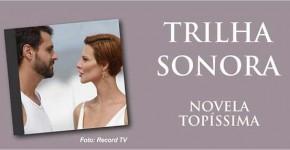 Trilha Sonora Topíssima Músicas
