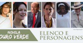 Elenco Personagens Novela Ouro Verde Band