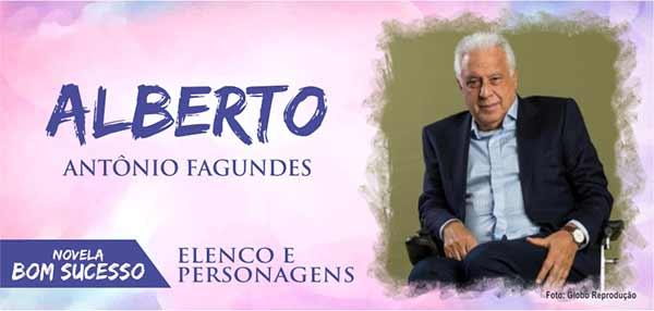 Alberto Bom Sucesso Antônio Fagundes