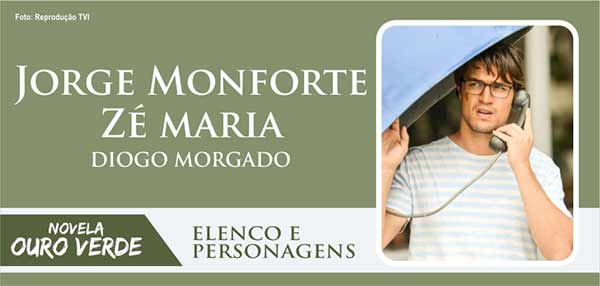 Personagem Jorge Monforte Zé Maria