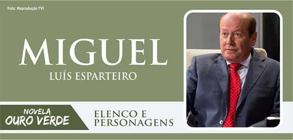 Personagem Miguel Ouro Verde
