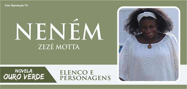 Personagem Neném novela Ouro Verde