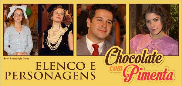 Elenco Personagens Chocolate com Pimenta