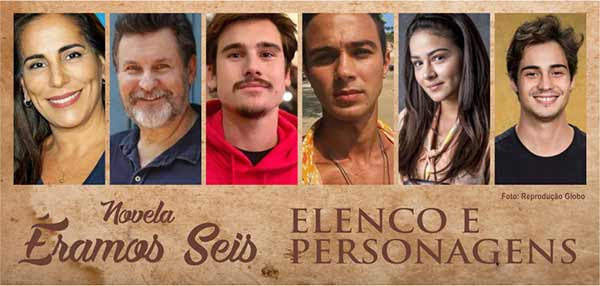 Elenco Personagens Éramos Seis