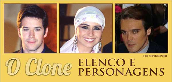 Elenco Personagens O Clone