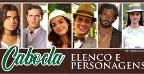 Elenco Personagens Novela Cabocla