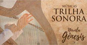 Músicas Trilha Sonora Novela Gênesis