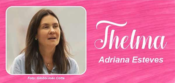 Foto personagem Thelma Amor de Mãe Adriana Esteves