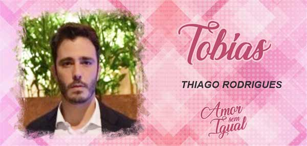 Personagem Tobias Amor Sem Igual