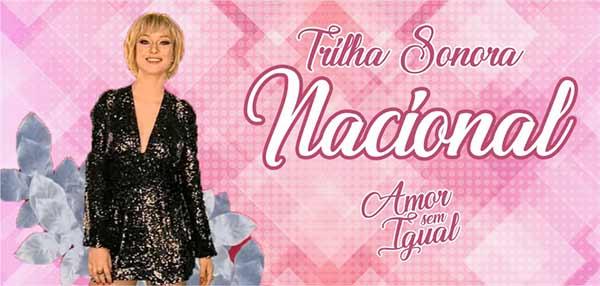 Trilha Sonora Nacional Amor Sem Igual
