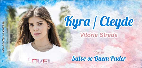 Personagem Kyra Cleyde Vitória Strada