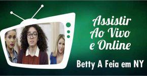 Assistir Betty A Feia em NY Online Ao Vivo