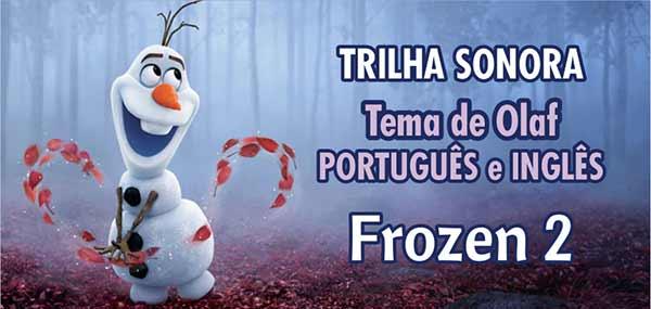 Música Tema Olaf Frozen 2
