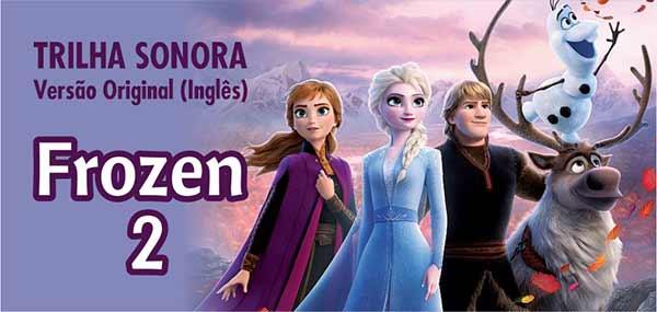 Trilha Sonora Inglês Filme Frozen 2