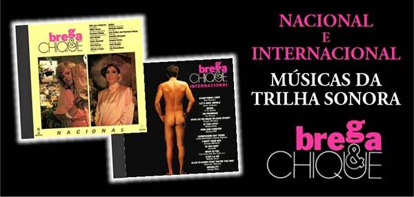 Trilha Sonora Brega e Chique Nacional Internacional