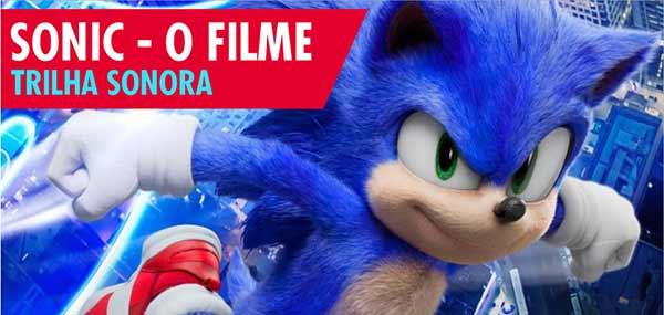 Trilha Sonora Sonic O Filme 2020 Músicas
